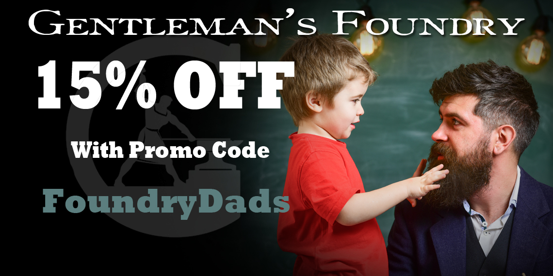 Announcing: Gentleman's Foundry Father's Day Sale
